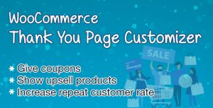 WooCommerce Thank You Page Customizer - Boost Sales